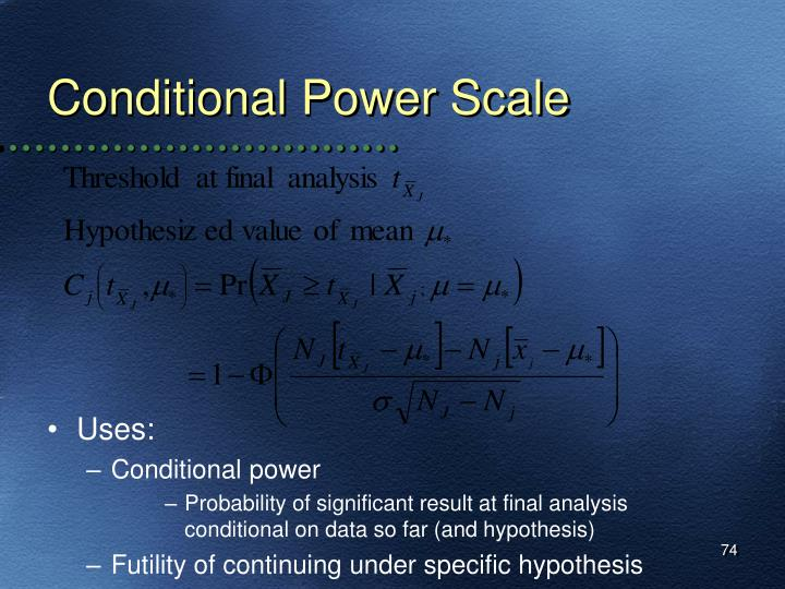 Conditional Power Scale