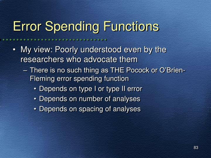 Error Spending Functions