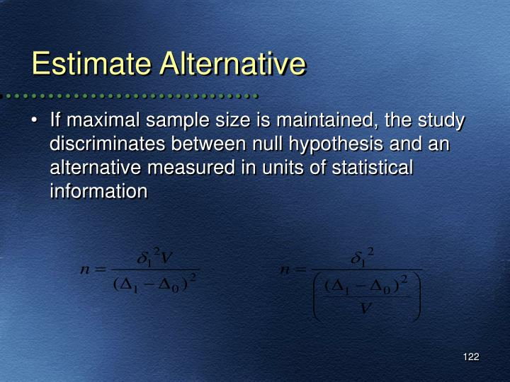 Estimate Alternative