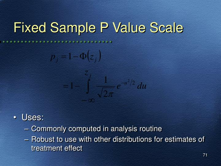 Fixed Sample P Value Scale