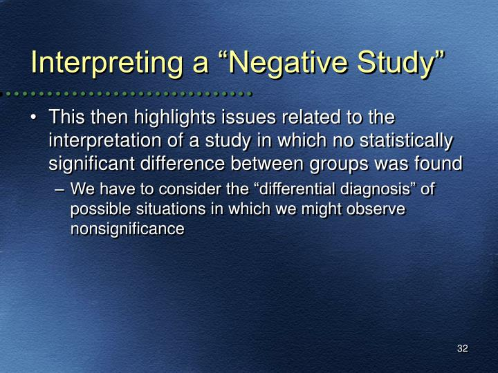 "Interpreting a ""Negative Study"""