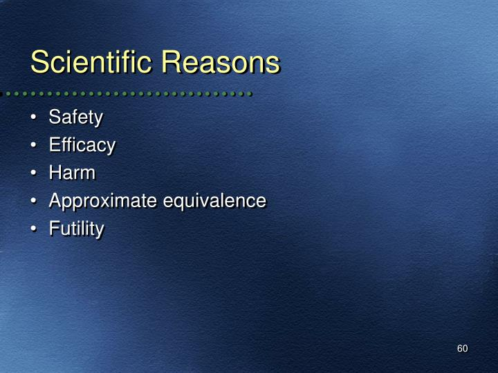 Scientific Reasons