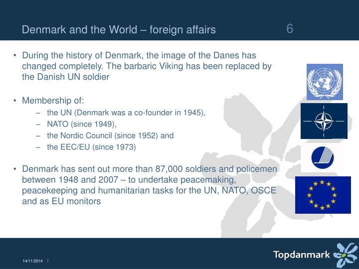 Denmark and the World – foreign affairs