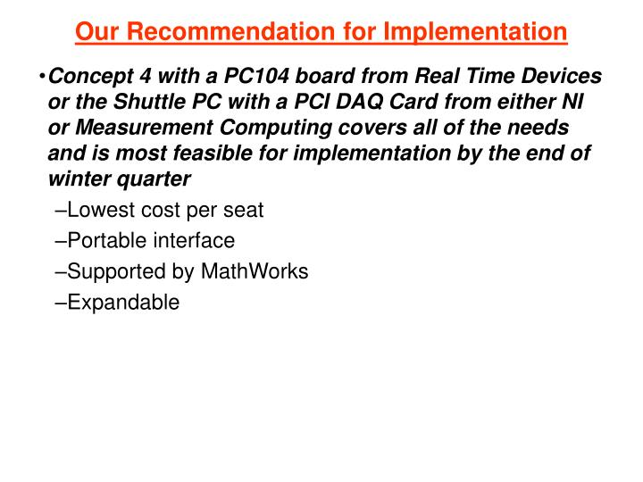 Our Recommendation for Implementation