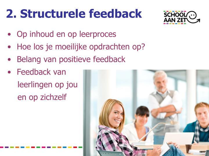2. Structurele feedback