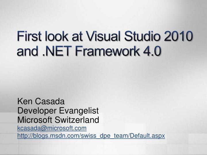 first look at visual studio 2010 and net framework 4 0