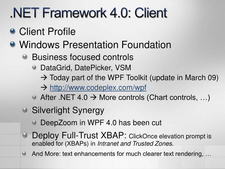.NET Framework 4.0: Client