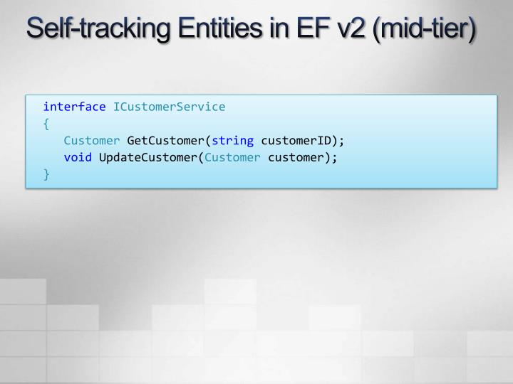 Self-tracking Entities in EF v2 (mid-tier)