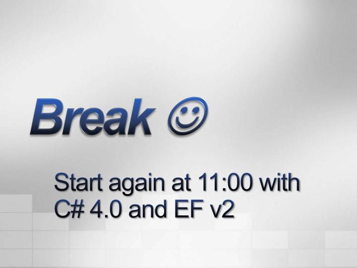 Start again at 11:00