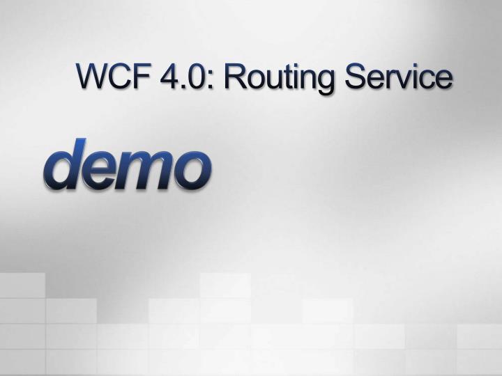 WCF 4.0: