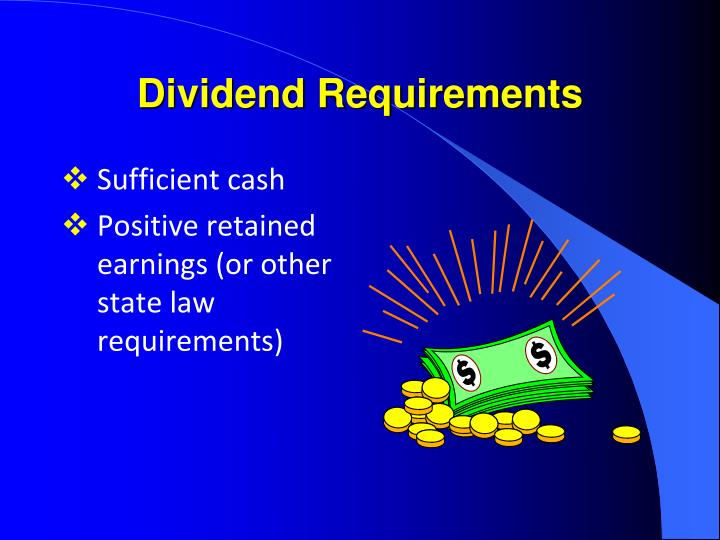 Dividend Requirements