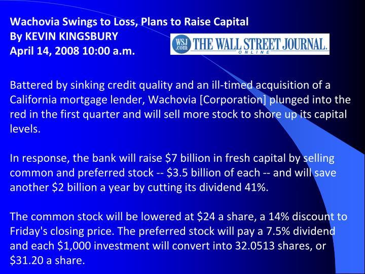 Wachovia Swings to Loss, Plans to Raise Capital