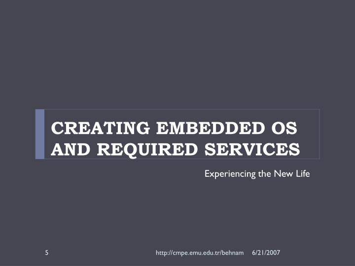 Creating Embedded OS and Required Services