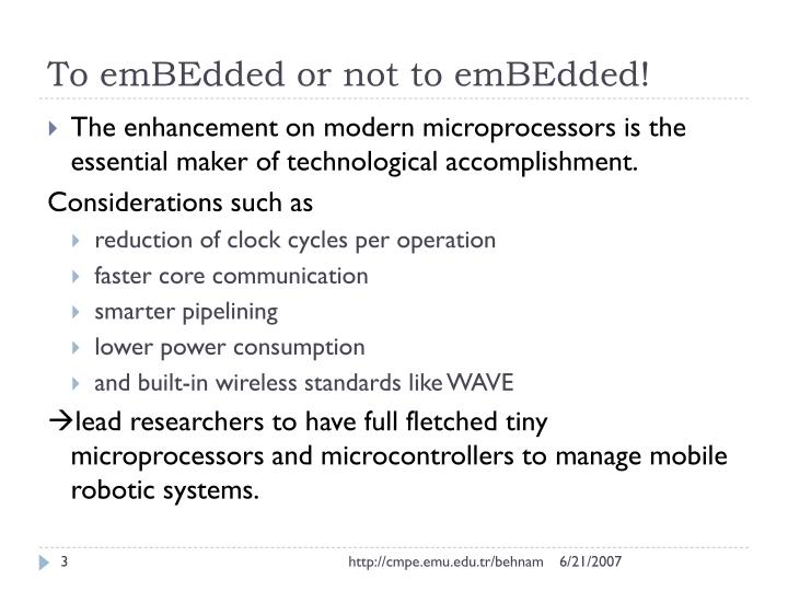 To emBEdded or not to emBEdded!