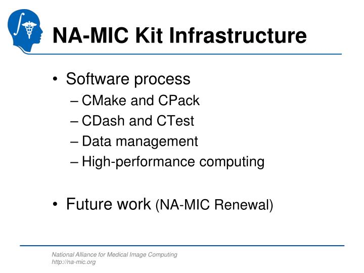 NA-MIC Kit Infrastructure