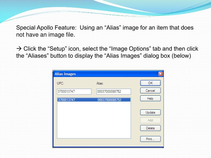 """Special Apollo Feature:  Using an """"Alias"""" image for an item that does not have an image file."""