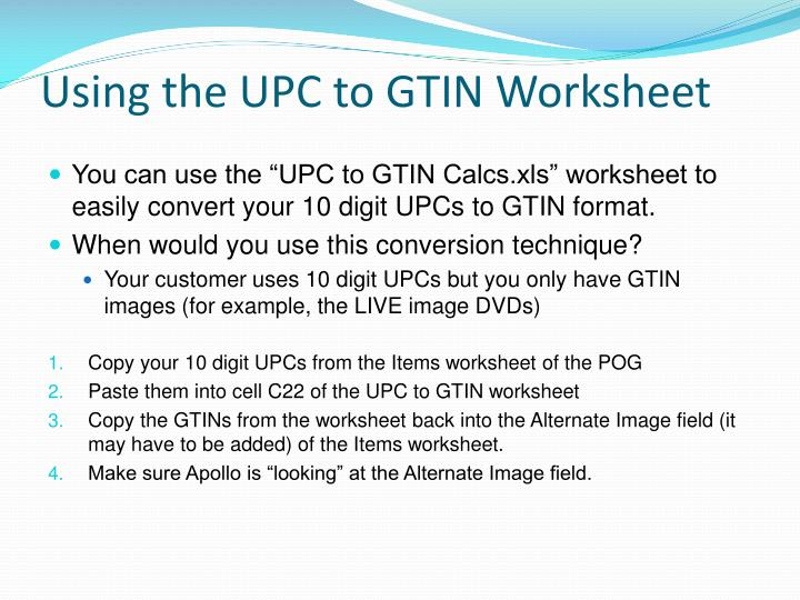 Using the UPC to GTIN Worksheet