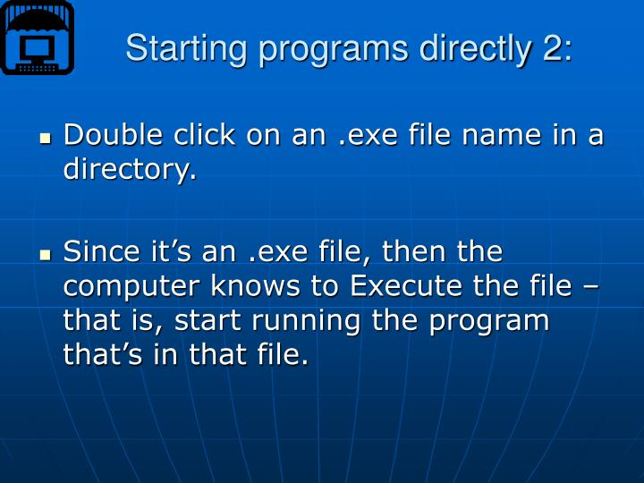 Starting programs directly 2: