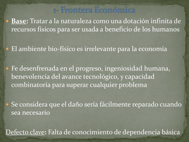 1- Frontera Económica