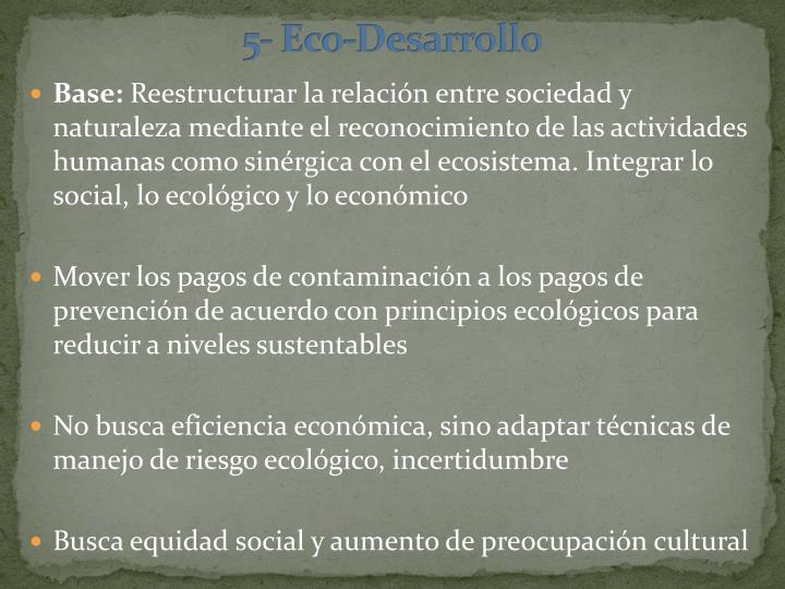 5- Eco-Desarrollo