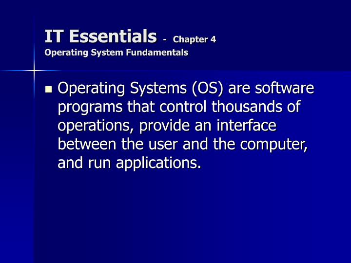 It essentials chapter 4 operating system fundamentals