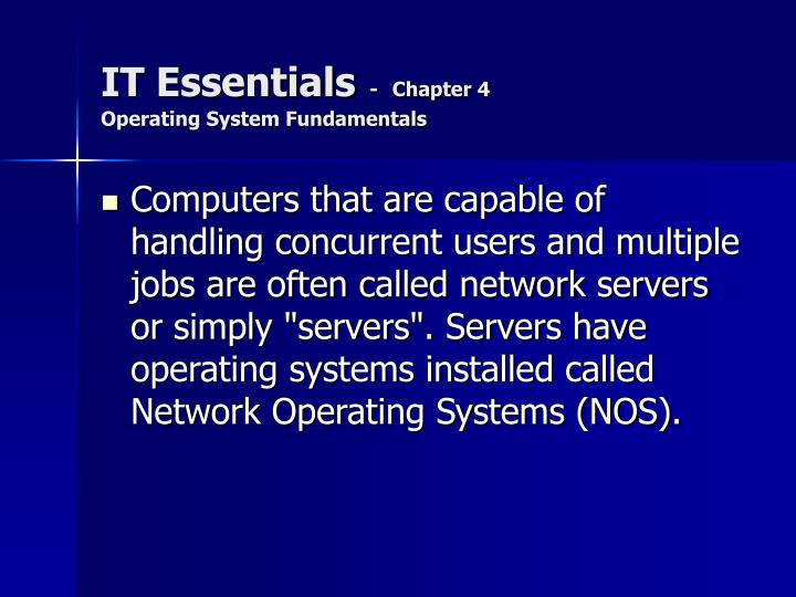 It essentials chapter 4 operating system fundamentals1