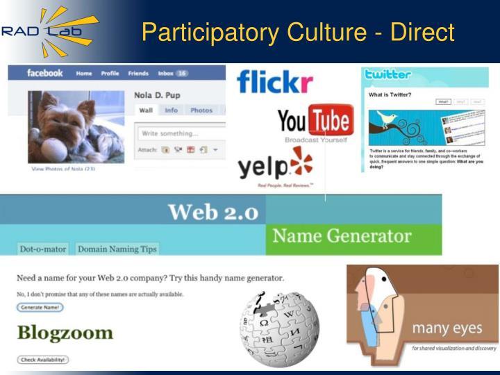 Participatory Culture - Direct