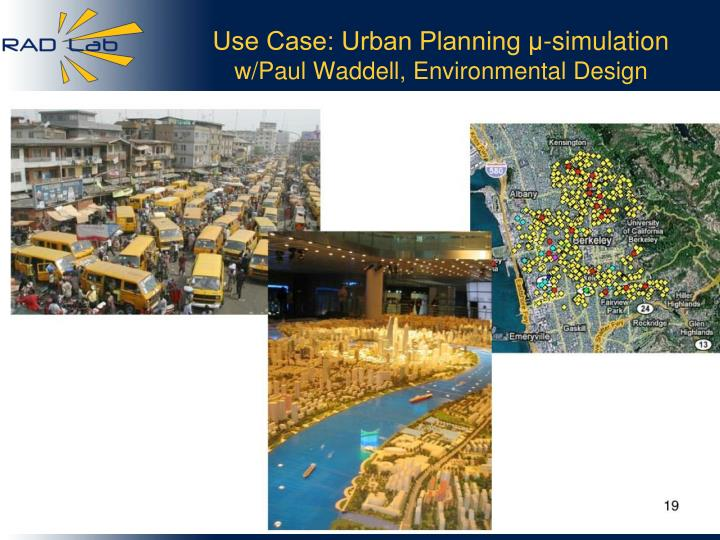 Use Case: Urban Planning μ-simulation
