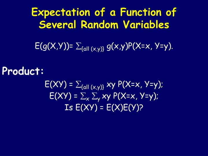Expectation of a Function of  Several Random Variables