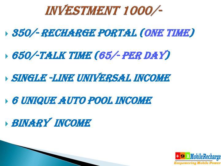 INVESTMENT 1000/-