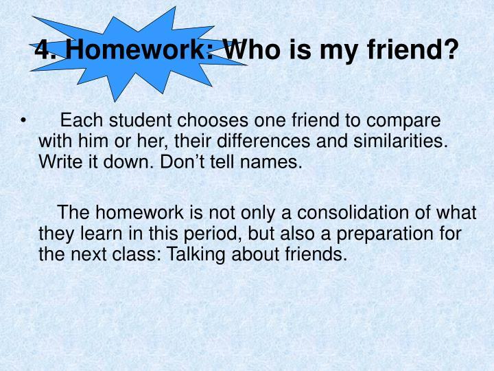 4. Homework: Who is my friend?