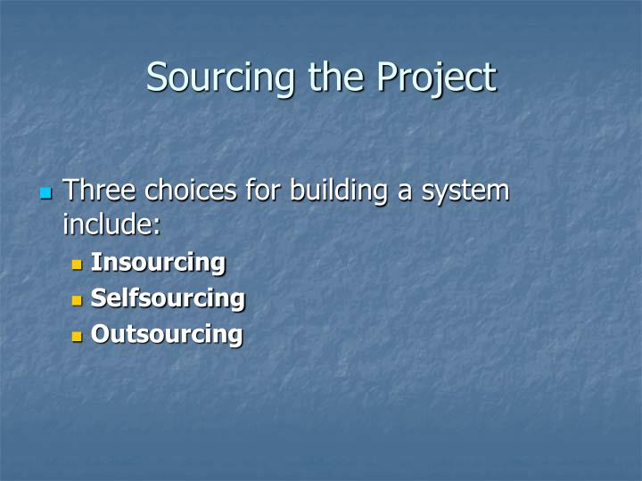 Sourcing the Project