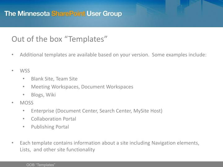 """Out of the box """"Templates"""""""
