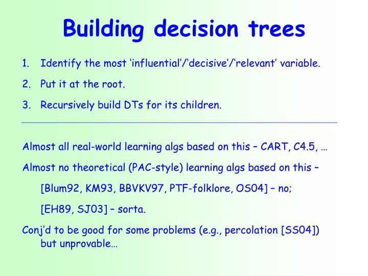 Building decision trees