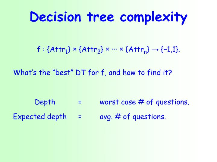 Decision tree complexity