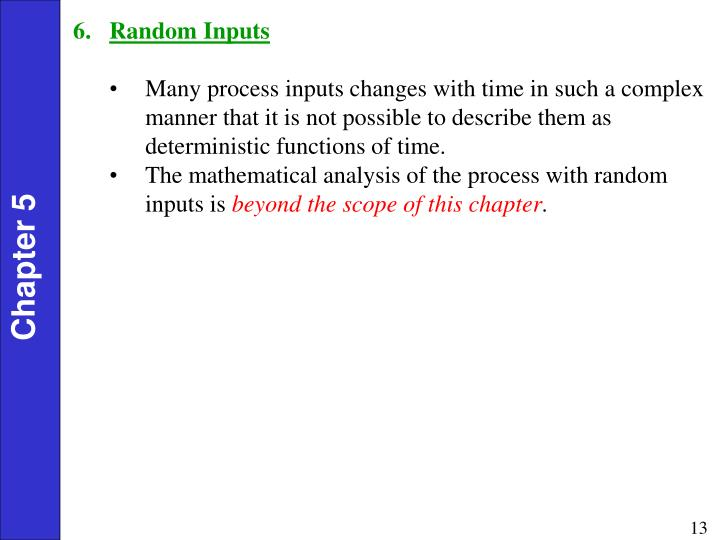 Random Inputs