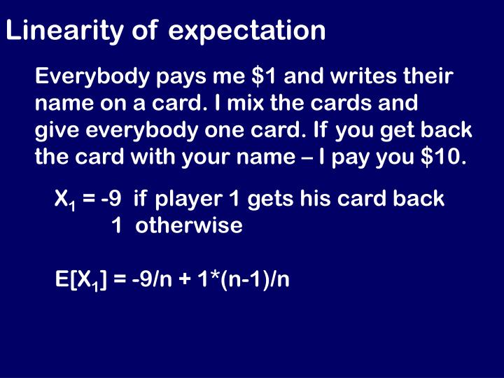 Linearity of expectation