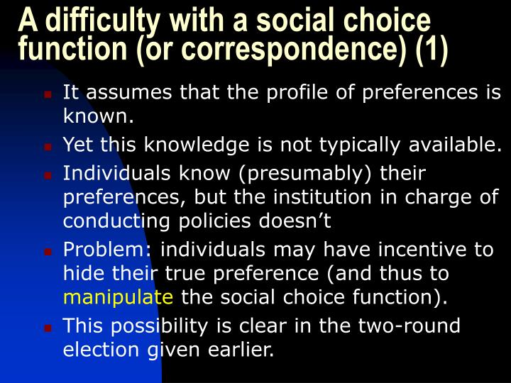 A difficulty with a social choice function (or correspondence) (1)
