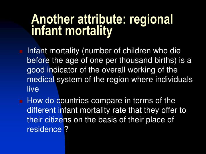 Another attribute: regional infant mortality