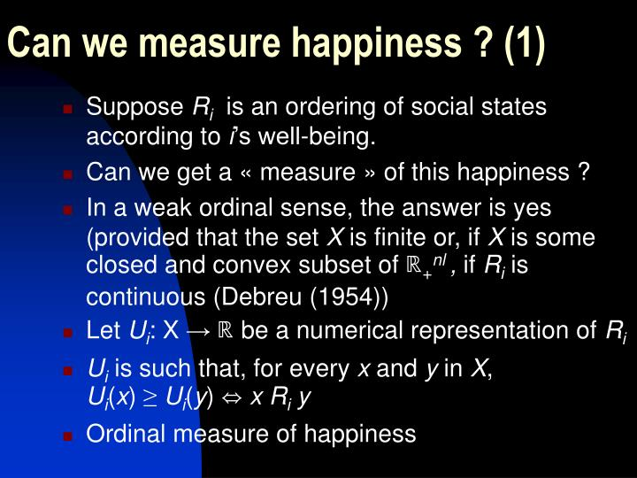 Can we measure happiness ? (1)
