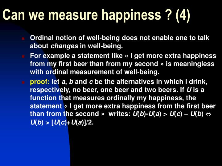 Can we measure happiness ? (4)