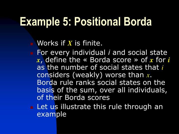 Example 5: Positional Borda