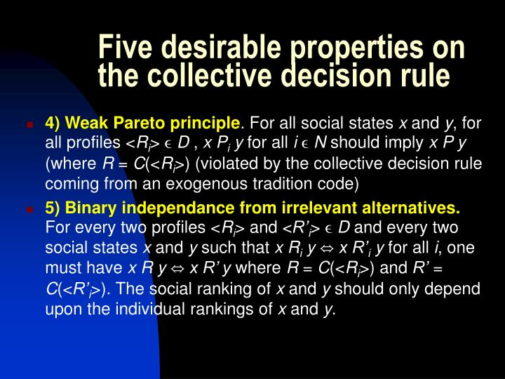 Five desirable properties on the collective decision rule