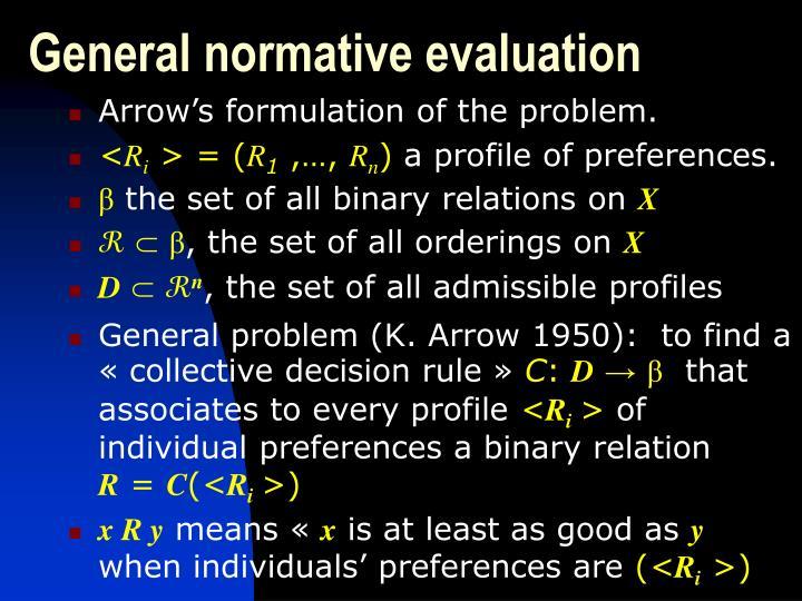 General normative evaluation