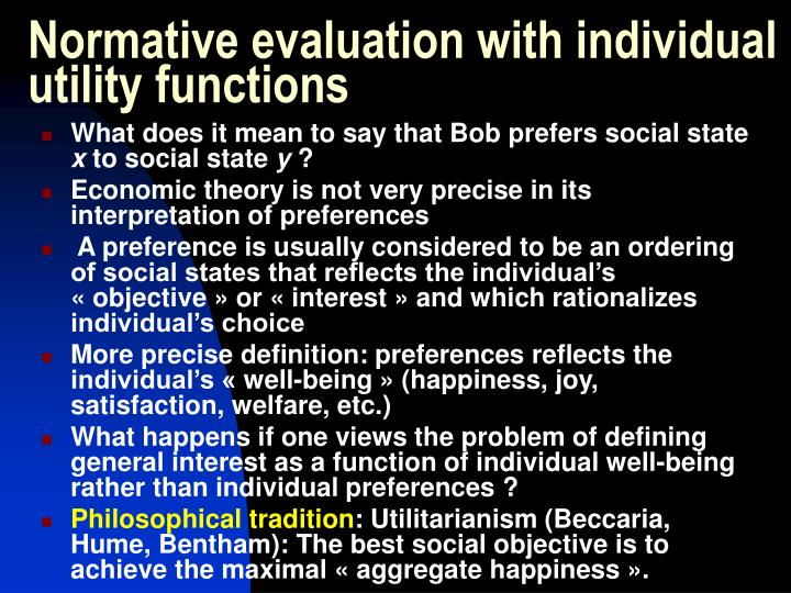 Normative evaluation with individual utility functions