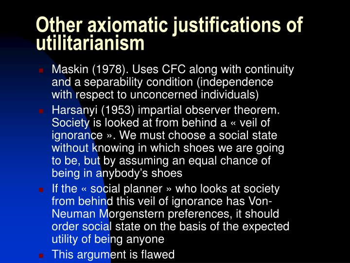 Other axiomatic justifications of utilitarianism