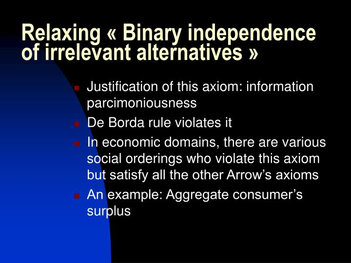 Relaxing «Binary independence of irrelevant alternatives»