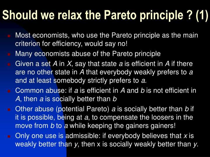 Should we relax the Pareto principle ? (1)
