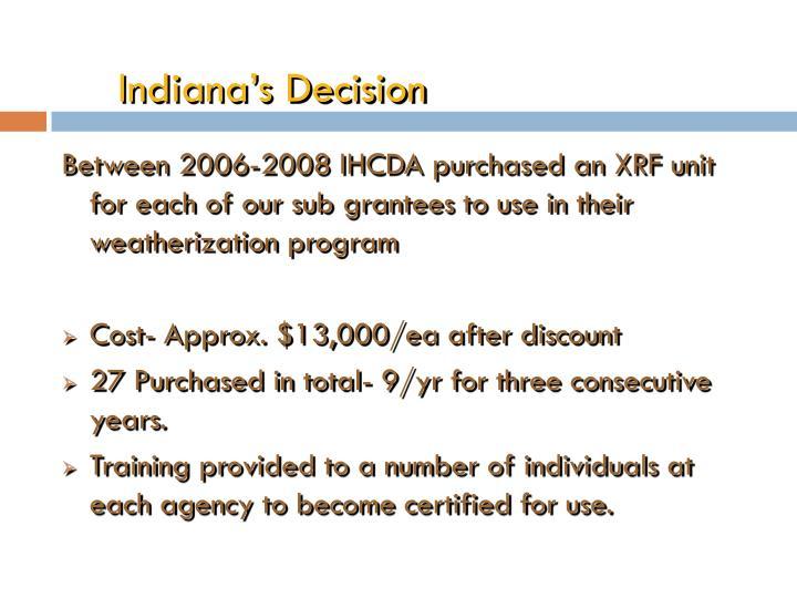 Indiana's Decision