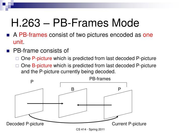 H.263 – PB-Frames Mode
